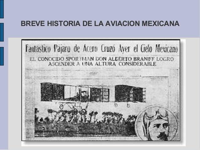 BREVE HISTORIA DE LA AVIACION MEXICANA