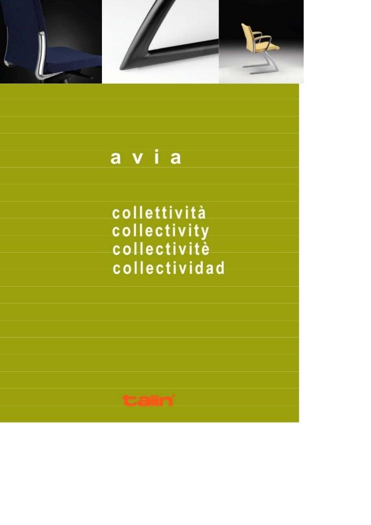 Le sedute interlocutorie e meeting AVIA includono versioni su slitta, a                              quattro gambe e girev...