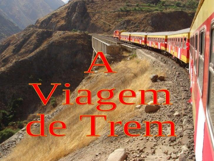 A viagem de_trem