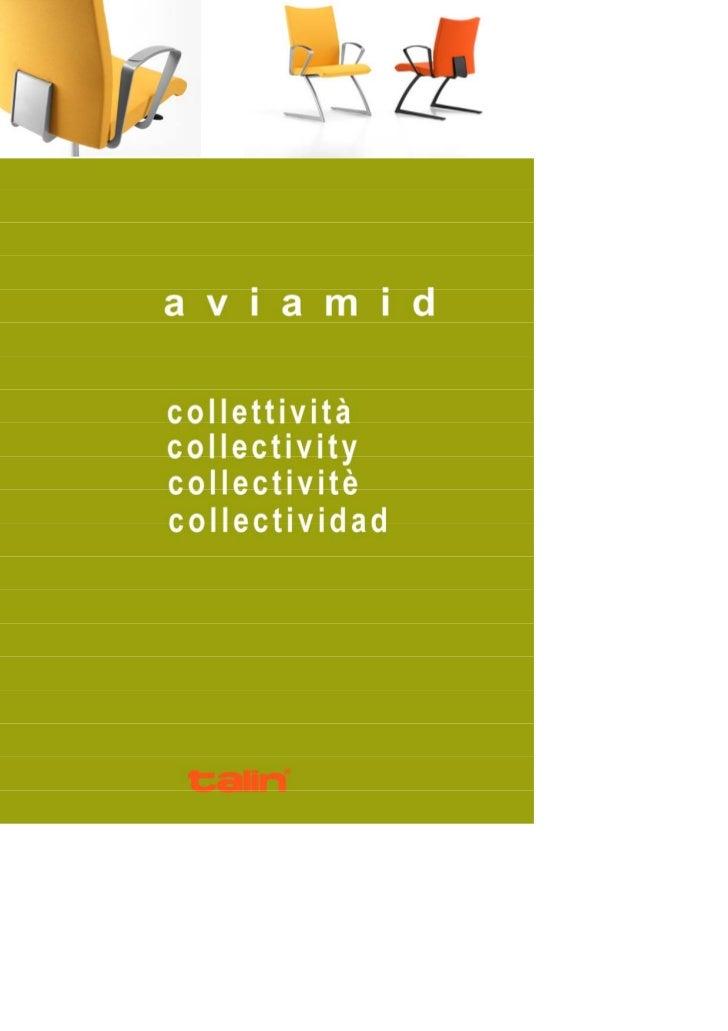 Le sedute interlocutorie e meeting AVIAMID includono versioni su slitta,                                 quattro gambe e g...