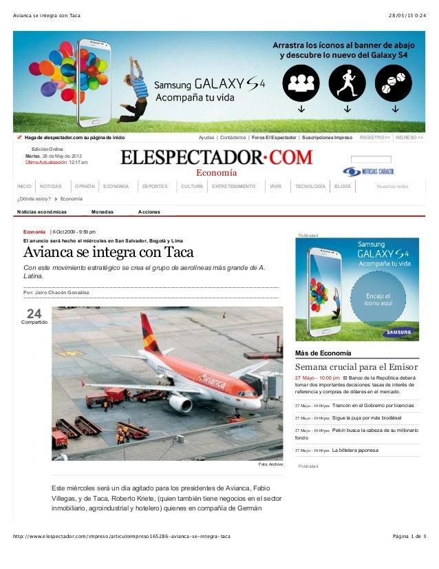 28/05/13 0:24Avianca se integra con Taca Página 1 de 3http://www.elespectador.com/impreso/articuloimpreso165286-avianca-se...