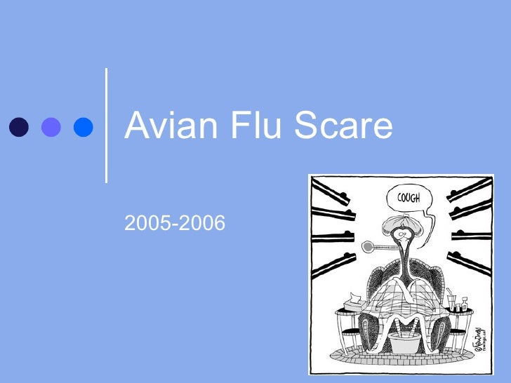 Avian Flu Scare 2005-2006