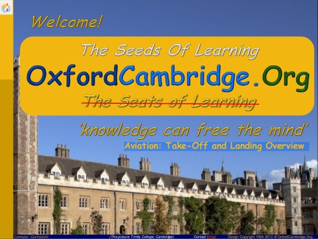 Aviation: Take-Off and Landing OverviewCurricula - Curriculum   (This picture: Trinity College, Cambridge)   Contact Email...