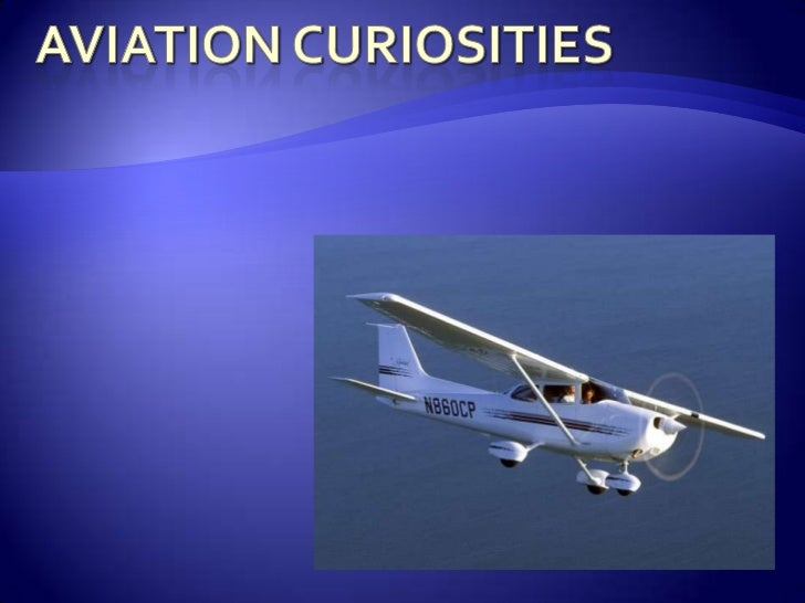 Aviation curiosities