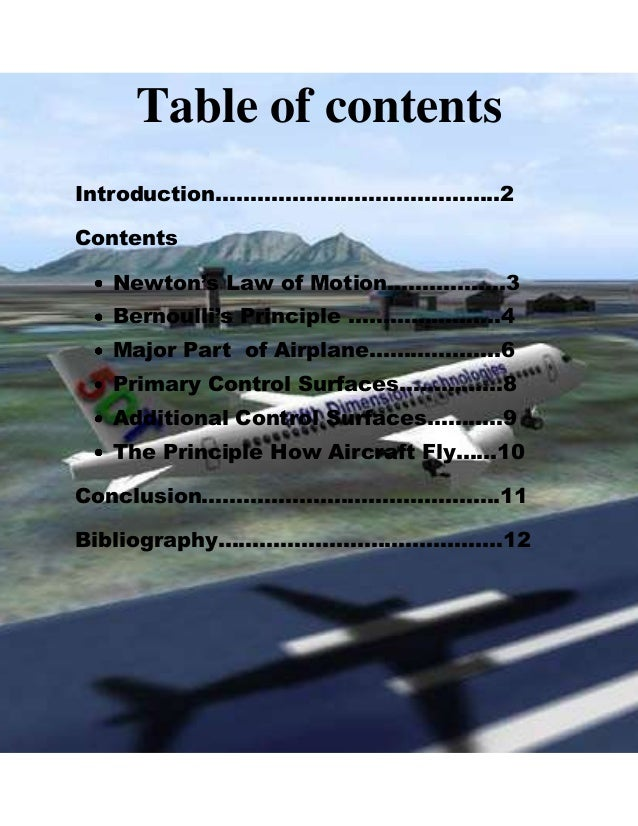 Table of contents Introduction…………………………………..2 Contents Newton's Law of Motion……………..3 Bernoulli's Principle ………………….4 Maj...