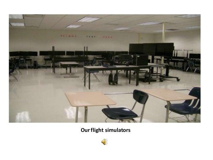 Our flight simulators