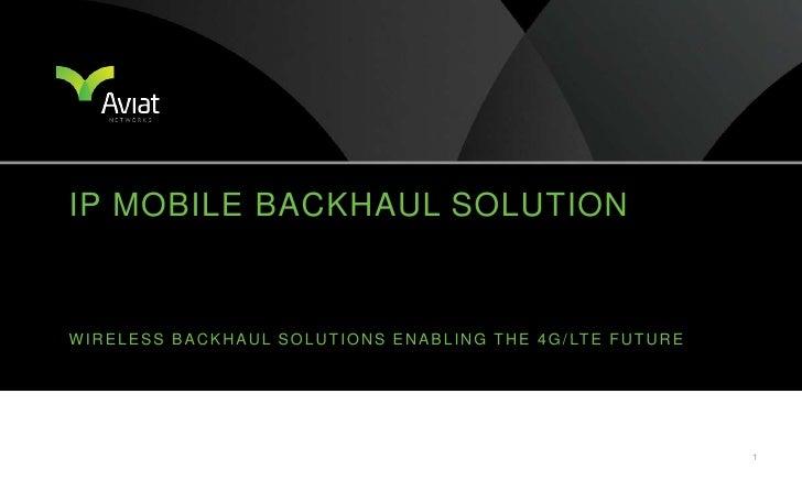 IP Mobile Backhaul Presentation