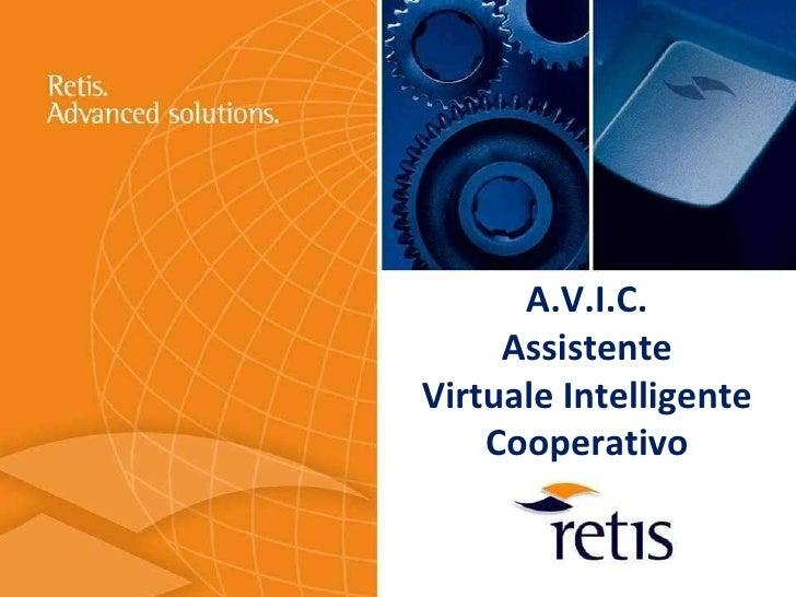 A.V.I.C.      Assistente Virtuale Intelligente     Cooperativo