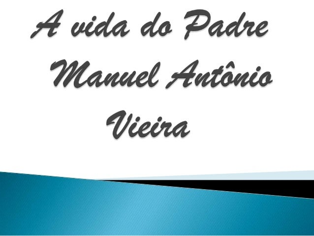 A vida do padre antonio vieria