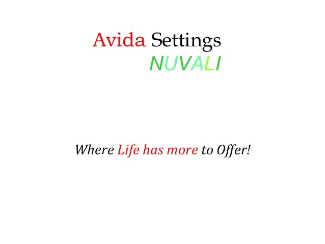 Avida Settings NUVALI Where Life has more to Offer!
