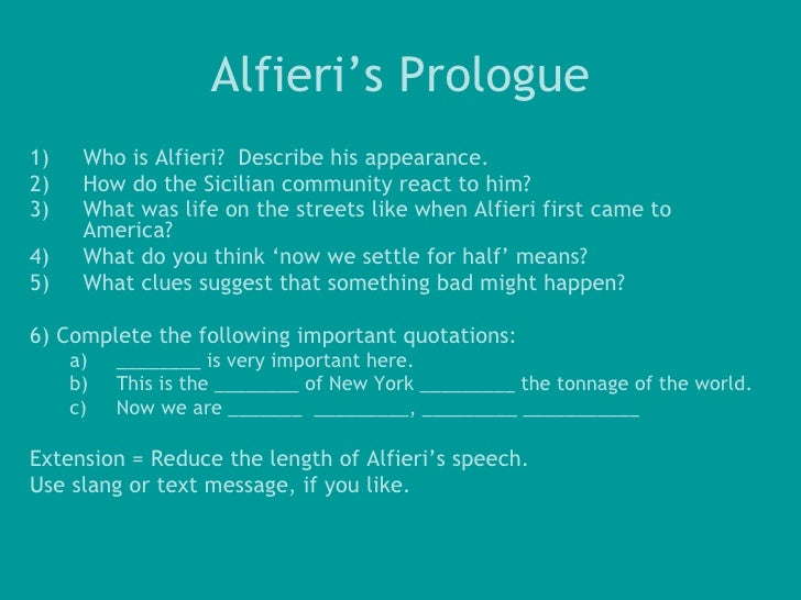 what is the role of alfieri in a view from the bridge Online study guide for a view from the bridge , characters what does alfieri do in the his role is to oversee the action and attempt to a view from the bridge.