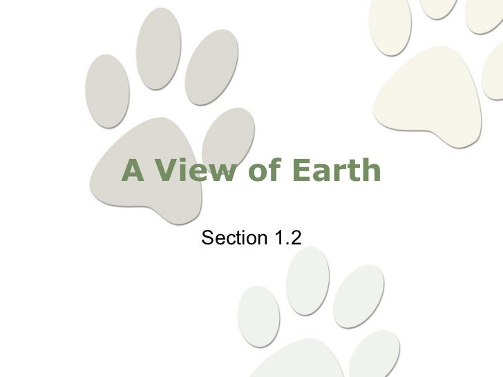 A View of Earth      Section 1.2