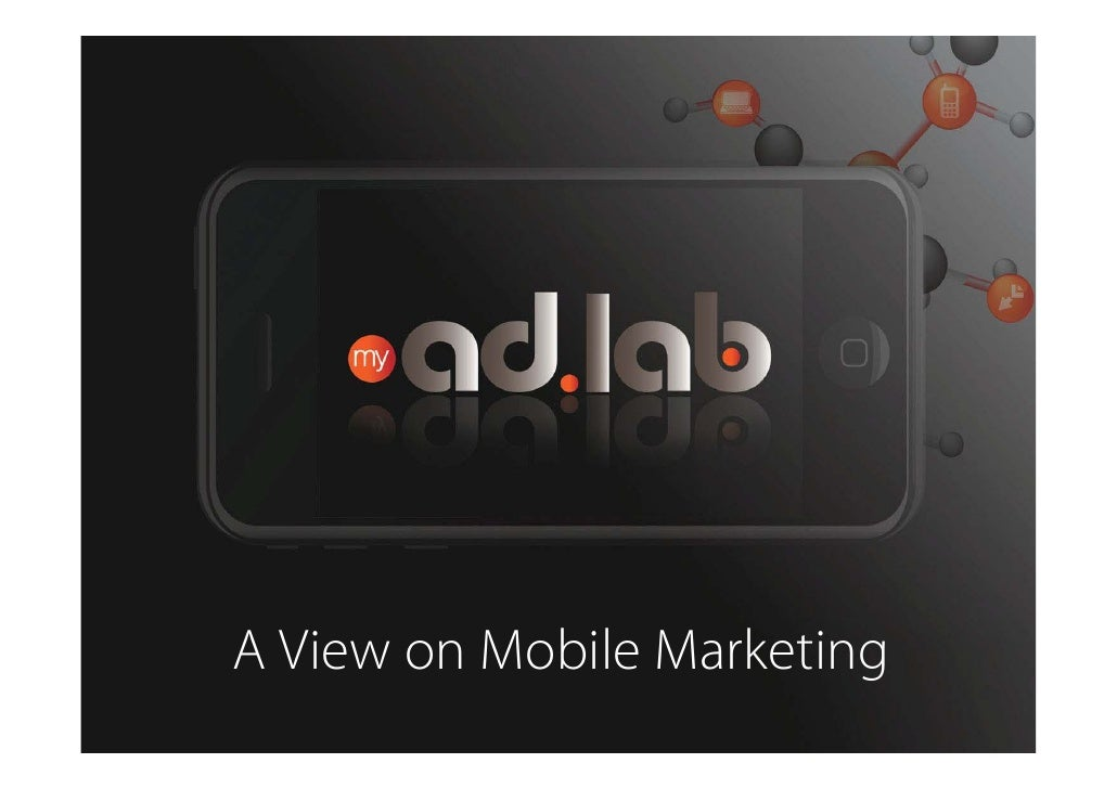 A View on Mobile Marketing