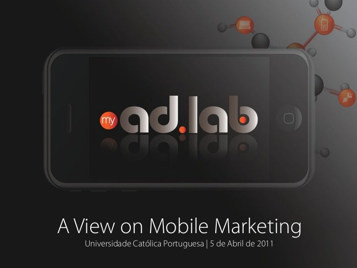 A view on mobile marketing - ucp