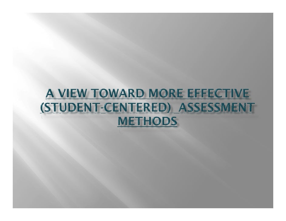 A view toward more effective (student centered)