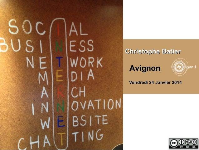 Christophe Batier  Avignon Vendredi 24 Janvier 2014