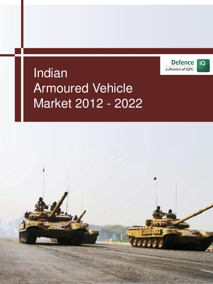 IndianArmoured VehicleMarket 2012 - 2022