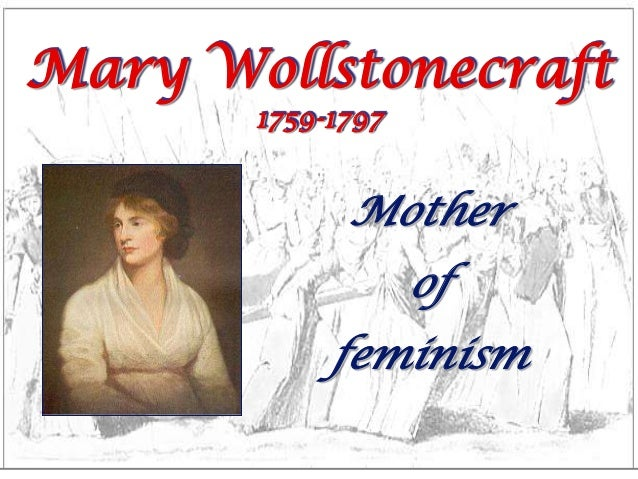 "argument essay on a vindication of the rights of woman The ""a vindication of the rights of women"" by mary wollstonecraft is a central text in the history of feminist theory, which till date continues to be an important reference for any understanding of feminist thought and activism at the end of the eighteenth century."