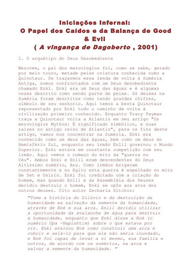 Iniciações Infernal: O Papel dos Caídos e da Balança de Good & Evil ( A vingança de Dagoberto , 2001) 1. O arquétipo do De...