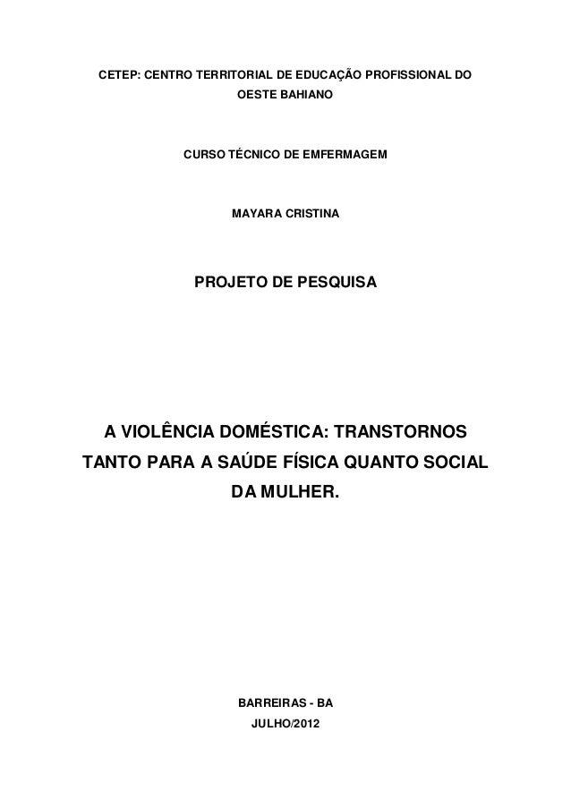 CETEP: CENTRO TERRITORIAL DE EDUCAÇÃO PROFISSIONAL DO                    OESTE BAHIANO             CURSO TÉCNICO DE EMFERM...