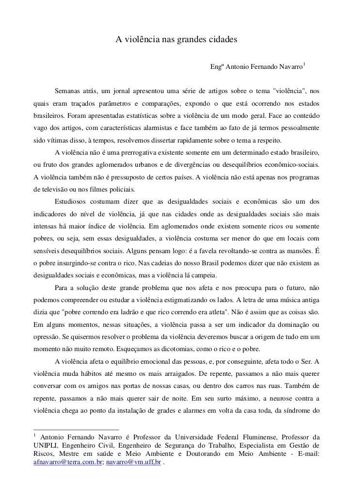 A violência nas grandes cidades                                                             Engº Antonio Fernando Navarro1...
