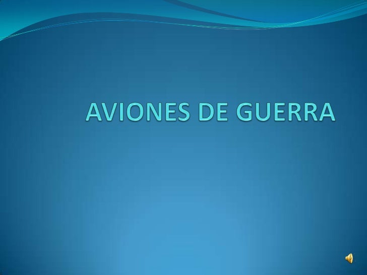 AVIONES DE GUERRA<br />