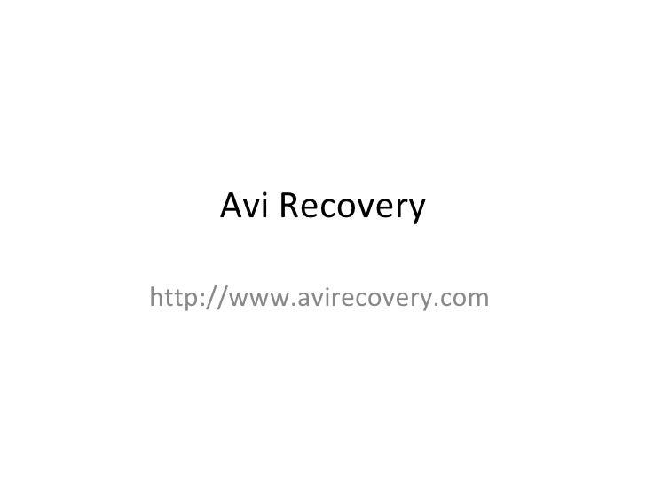 Recover inaccessible Avi files