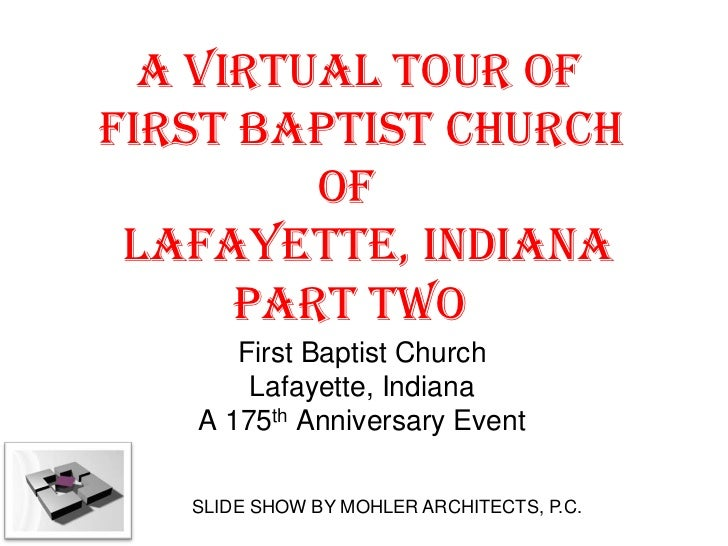A Virtual Architectural Tour Of First Baptist Church Lafayette 20111227 B
