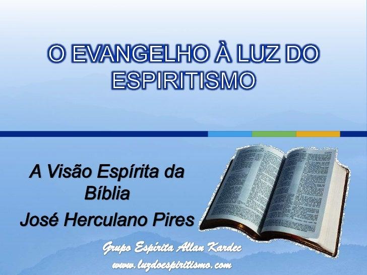 A visão espírita da bíblia