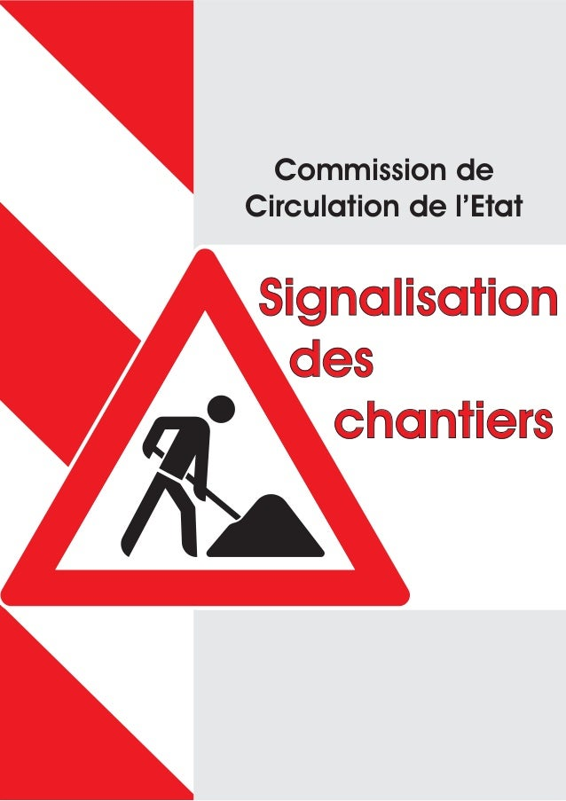 SignalisationdeschantiersSignalisationdeschantiersCommission deCirculation de l'Etat