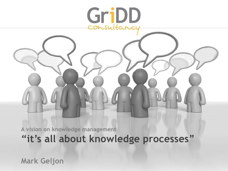 A vision on knowledge management