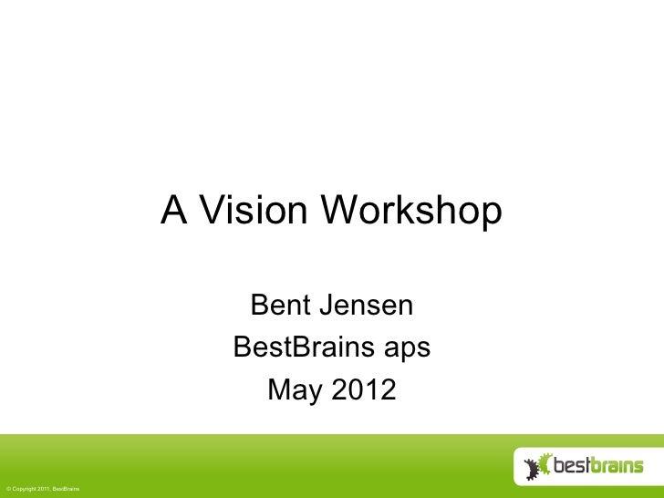 A vision workshop xp2012