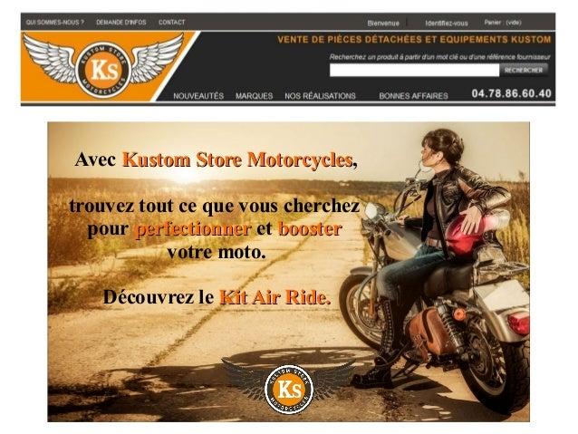 Avec Kustom Store MotorcyclesKustom Store Motorcycles, trouvez tout ce que vous cherchez pour perfectionnerperfectionner e...