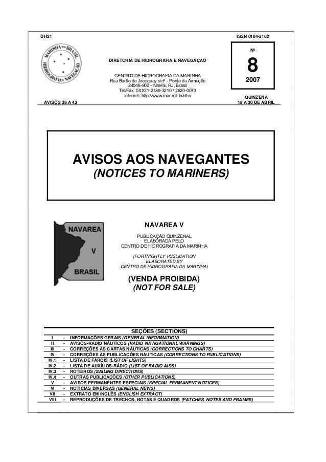 DH21  ISSN 0104-3102 Nº DIRETORIA DE HIDROGRAFIA E NAVEGAÇÃO CENTRO DE HIDROGRAFIA DA MARINHA Rua Barão de Jaceguay s/nº -...