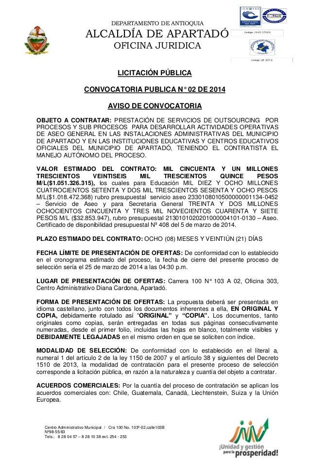 DEPARTAMENTO DE ANTIOQUIA  ALCALDÍA DE APARTADÓ OFICINA JURIDICA LICITACIÓN PÚBLICA CONVOCATORIA PUBLICA N° 02 DE 2014 AVI...