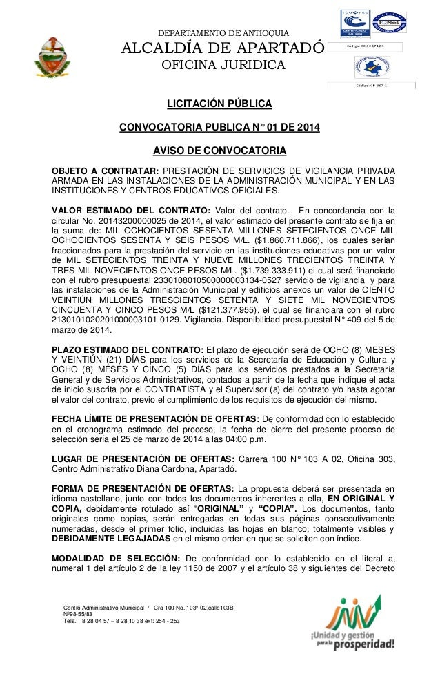 DEPARTAMENTO DE ANTIOQUIA  ALCALDÍA DE APARTADÓ OFICINA JURIDICA LICITACIÓN PÚBLICA CONVOCATORIA PUBLICA N° 01 DE 2014 AVI...