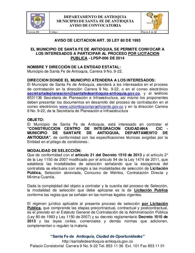 """DEPARTAMENTO DE ANTIOQUIA MUNICIPIO DE SANTA FE DE ANTIOQUIA AVISO DE CONVOCATORIA Version: 01 Código: Página 1 de 22 """"San..."""