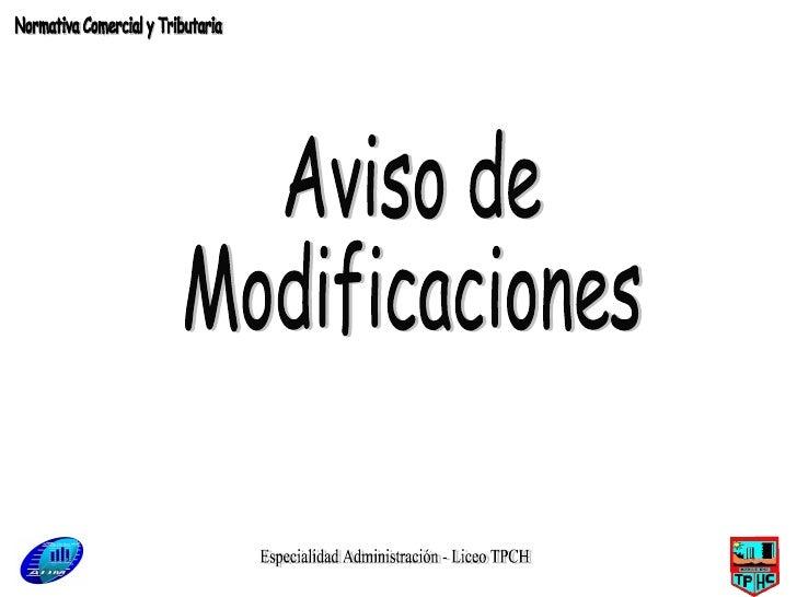 Especialidad Administración - Liceo TPCH Aviso de  Modificaciones Normativa Comercial y Tributaria