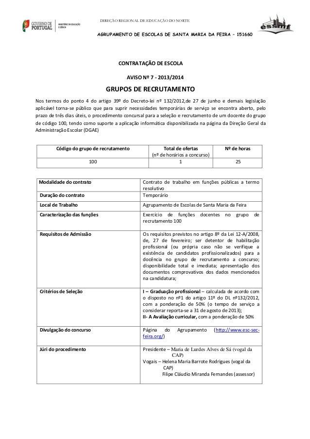 DIREÇÃO REGIONAL DE EDUCAÇÃO DO NORTE  AGRUPAMENTO DE ESCOLAS DE SANTA MARIA DA FEIRA – 151660  CONTRATAÇÃO DE ESCOLA AVIS...