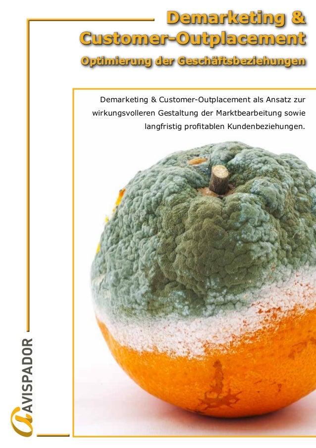 Demarketing & Customer-Outplacement Optimierung der Geschäftsbeziehungen Demarketing & Customer-Outplacement Optimierung d...