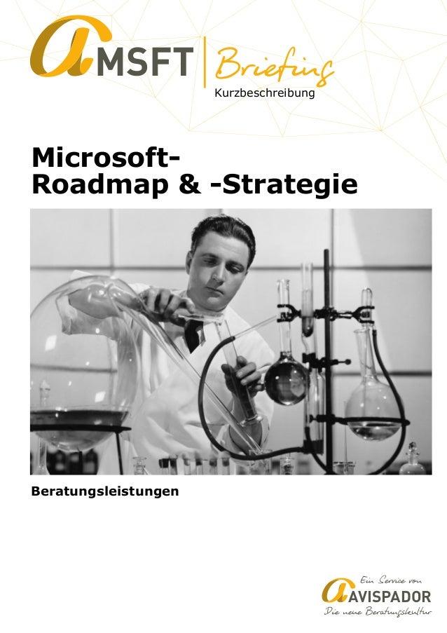 Kurzbeschreibung MSFT Microsoft- Roadmap & -Strategie AVISPADOR Beratungsleistungen