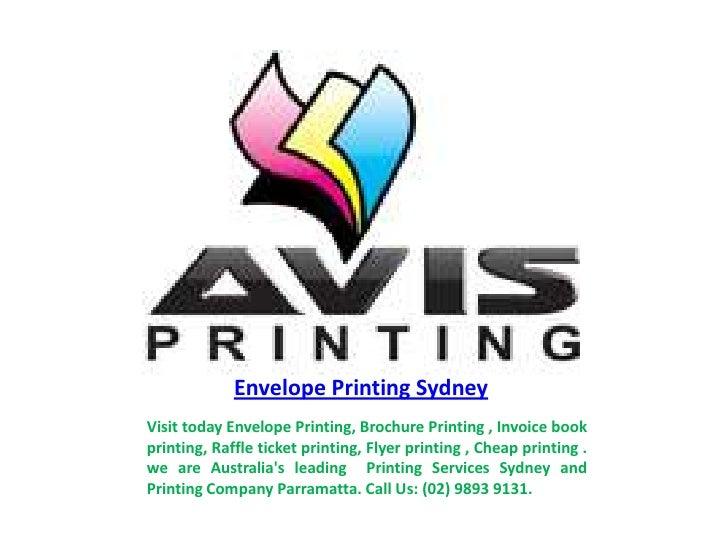 Envelope Printing SydneyVisit today Envelope Printing, Brochure Printing , Invoice bookprinting, Raffle ticket printing, F...