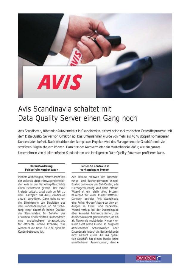 """Herausforderung: Fehlerfreie Kundendaten MitdemWerbeslogan""""Wetryharder""""hat der weltweit tätige Mietwagendienstlei- ster Av..."""