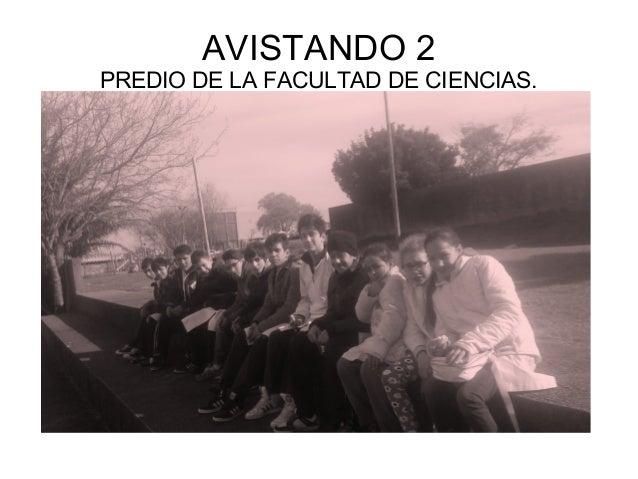 AVISTANDO 2 PREDIO DE LA FACULTAD DE CIENCIAS.