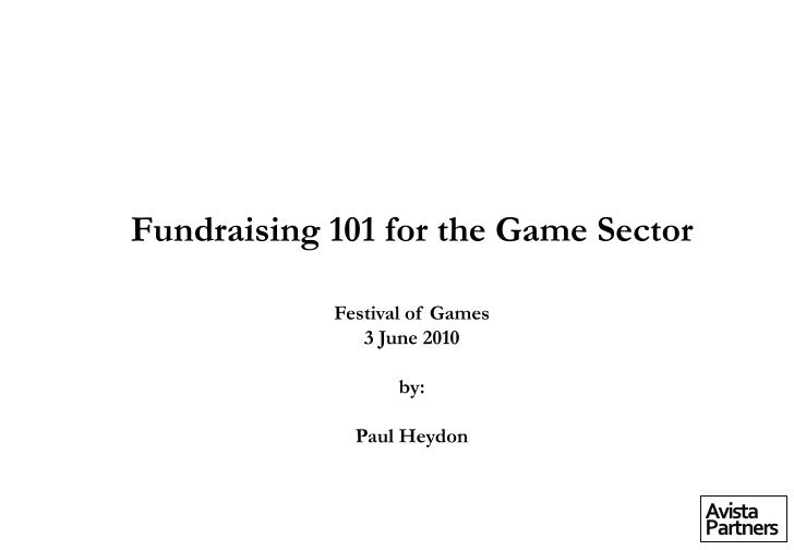 Fundraising 101 for the Game Sector