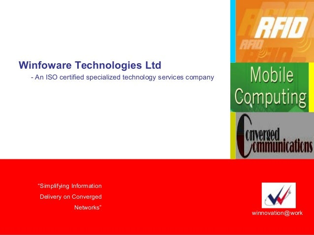 1  Winfoware © Copyright 2008  Winfoware Technologies Ltd.  'Simplifying Information Delivery on Converged Networks'  We W...