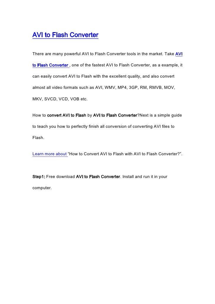 "HYPERLINK "" http://www.videotoflashconverter.net/avi-to-flash-converter/""  AVI to Flash Converter<br />There are many pow..."