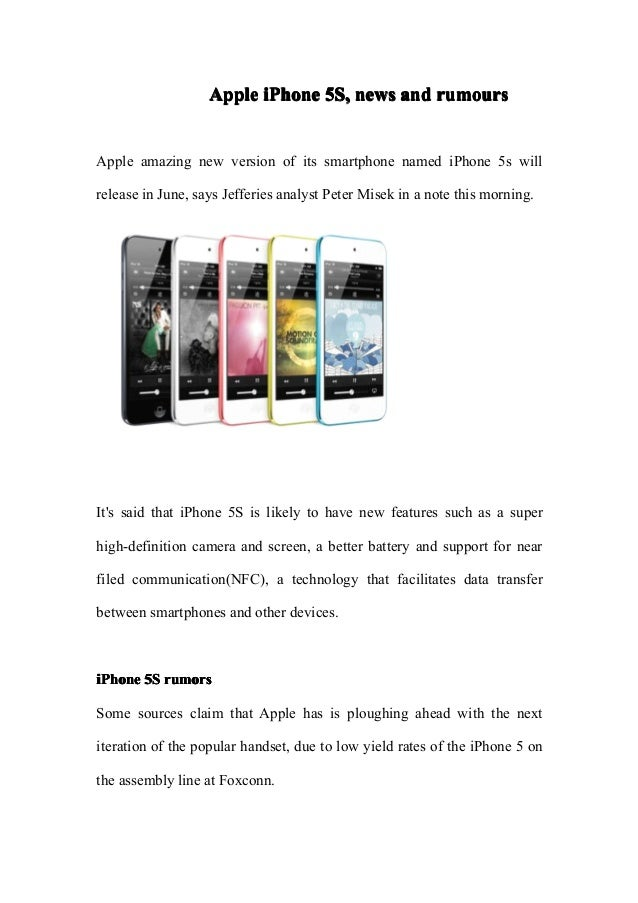 Apple iPhone 5S, news and rumoursApple amazing new version of its smartphone named iPhone 5s willrelease in June, says Jef...
