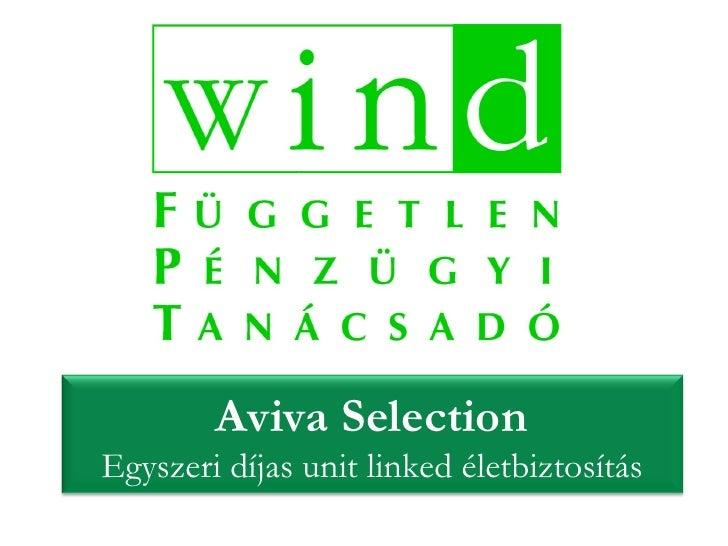 Aviva Selection Egyszeri díjas unit linked életbiztosítás