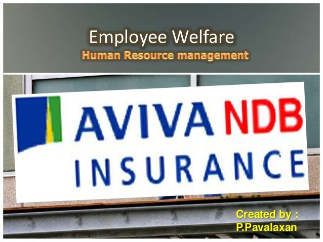 Employee Welfare                   Created by ;                   P.Pavalaxan